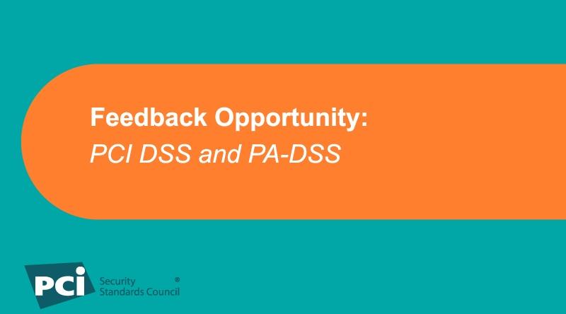 Feedback-Opportunity-PCI-DSS-PA-DSS.jpg