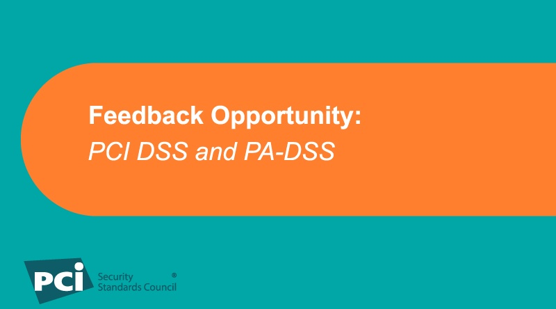 Feedback Period: PCI DSS and PA-DSS - Featured Image