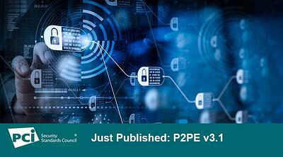 Just Published: P2PE v3.1 - Featured Image