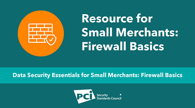 Resource for Small Merchants: Firewall Basics - Featured Image