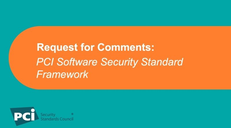Request for Comments: PCI Software Security Standard Framework - Featured Image