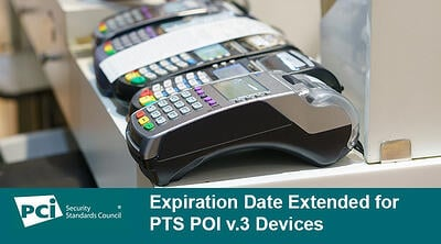 Expiration Date Extended for PTS POI v.3 Devices - Featured Image