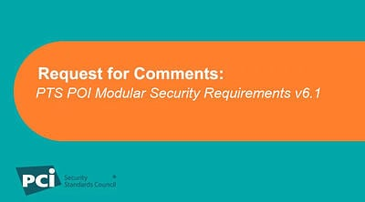 Request for Comments: PTS POI Modular Security Requirements v6.1 - Featured Image