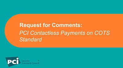 Request for Comments: Contactless Payments on COTS Standard - Featured Image