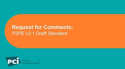 Request for Comments: P2PE v3.1 Draft Standard - Featured Image