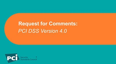 Request for Comments: PCI DSS Version 4.0 - Featured Image
