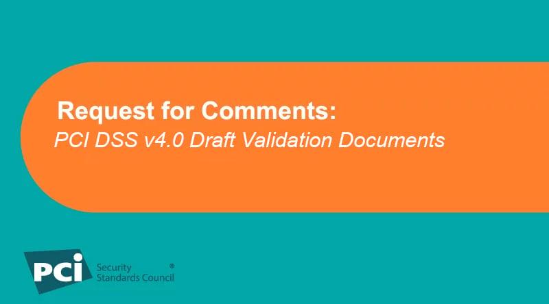 RFC-PCI-DSS-v4-0-Draft-Validation-Documents