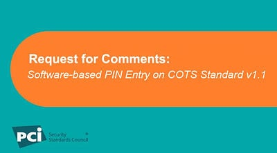 Request for Comments:Software-based PIN Entry on COTS Standard v1.1 - Featured Image