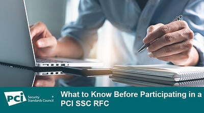 What to Know Before Participating in a PCI SSC RFC - Featured Image