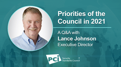 PCI SSC Executive Director Discusses New Board and 2021 Priorities - Featured Image