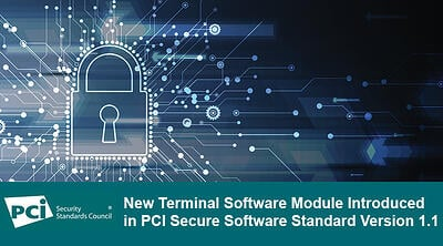 New Terminal Software Module Introduced in PCI Secure Software Standard Version 1.1 - Featured Image