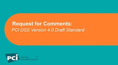 Request for Comments: PCI DSS Version 4.0 Draft Standard - Featured Image