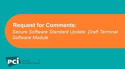 Request for Comments: Secure Software Standard Update: Draft Terminal Software Module - Featured Image