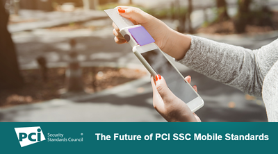 The Future of PCI SSC Mobile Standards - Featured Image