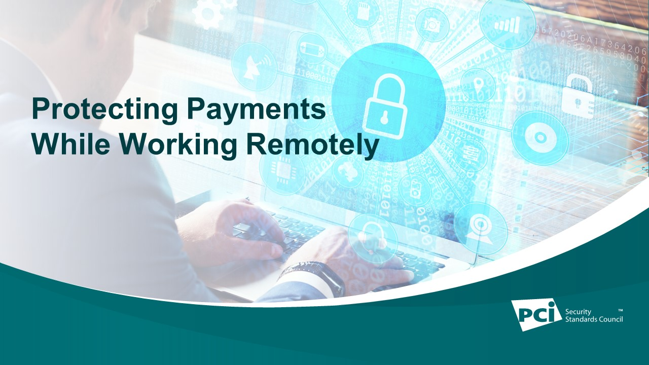 Protecting payments while working remotely