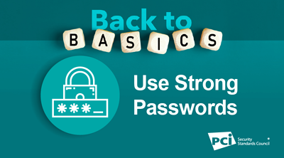 Back-to-Basics: Use Strong Passwords - Featured Image