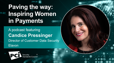 Paving the Way: Inspiring Women in Payments - A Podcast FeaturingCandice Pressinger - Featured Image