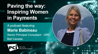 Paving the way: Inspiring Women in Payments - A podcast featuringMarie Babineau - Featured Image