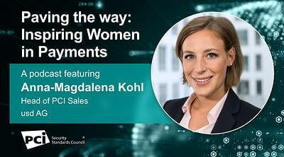 Paving the way: Inspiring Women in Payments - A podcast featuring Anna-Magdalena Kohl - Featured Image