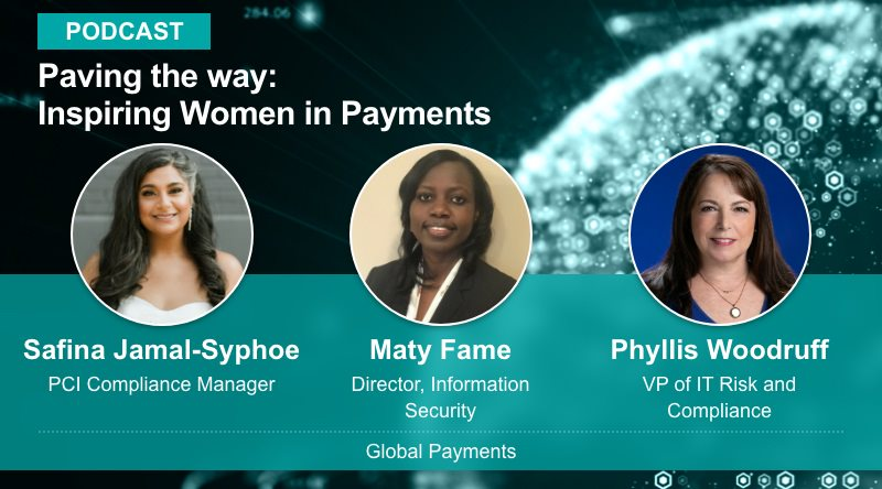 Paving the way: Inspiring Women in Payments - A podcast featuring Global Payments