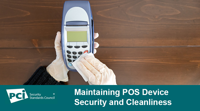 Maintaining POS Device Security and Cleanliness