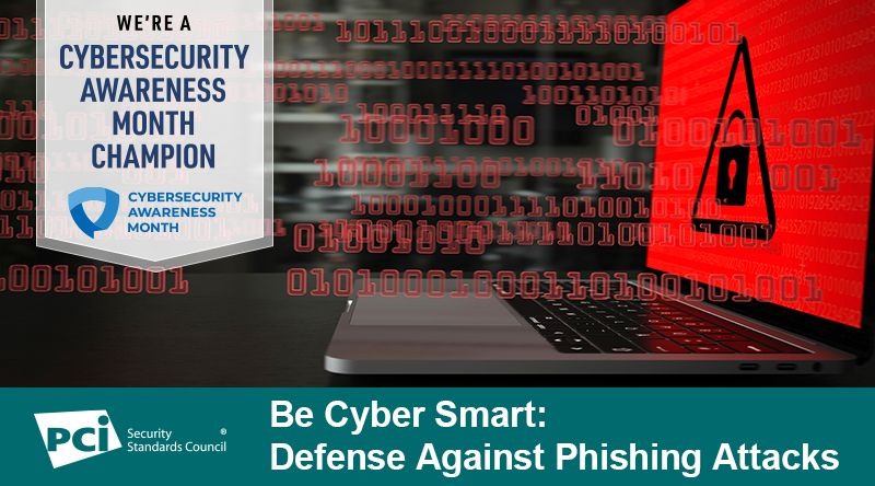 Cybersecurity Month: Defense Against Phishing Attacks