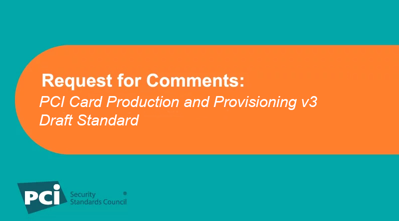 Request for Comments: PCI Card Production and Provisioning v3 Draft Standard