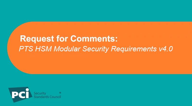 Request for Comments: PTS HSM Modular Security Requirements