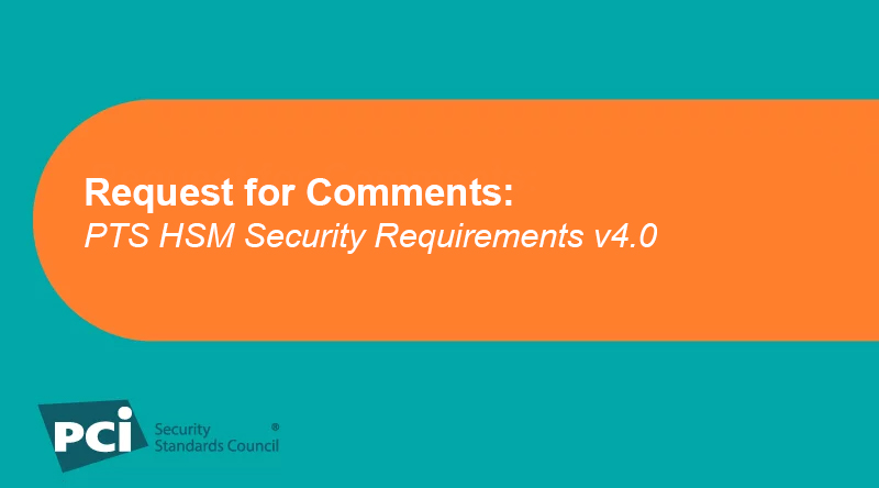 Request for Comments: PTS HSM Security Requirements v4.0