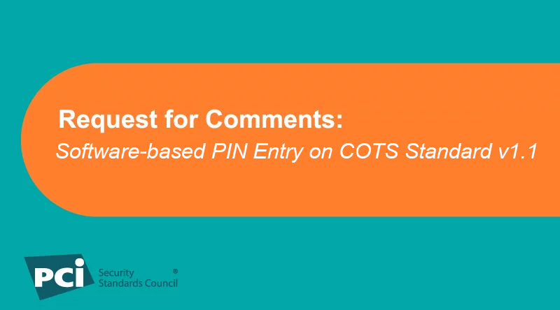 Request for Comments: Software-based PIN Entry on COTS Standard v1.1