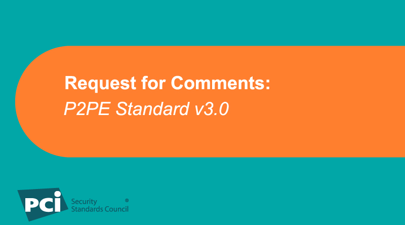 Request for Comments: P2PE Standard v3.0