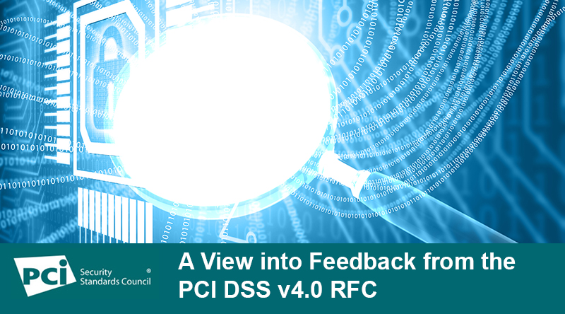 A View into Feedback from the PCI DSS v4.0 RFC