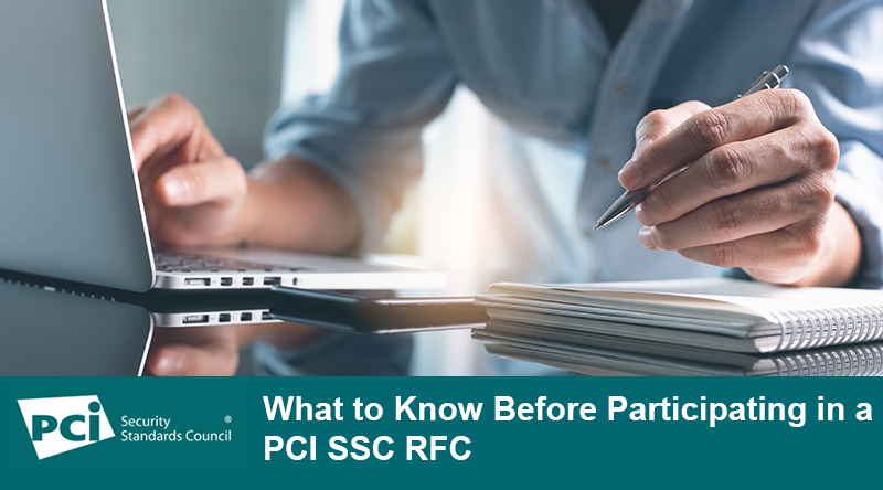 What to Know Before Participating in a PCI SSC RFC