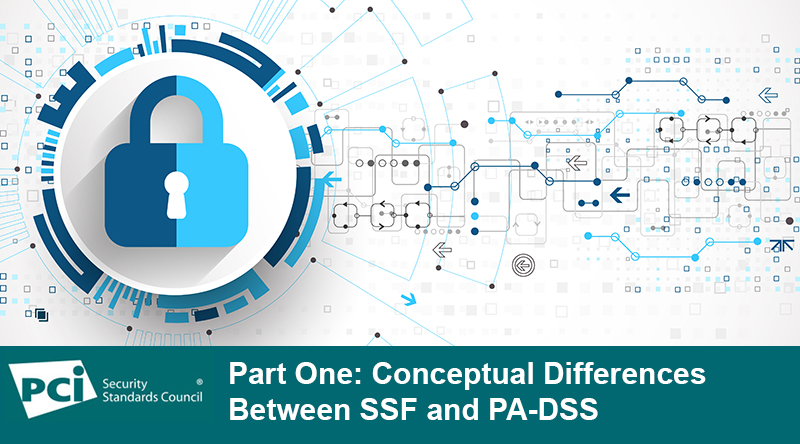 Part One: Conceptual Differences Between SSF and PA-DSS