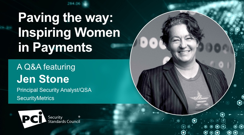 Paving the way: Inspiring Women in Payments - A Q&A featuring Jen Stone