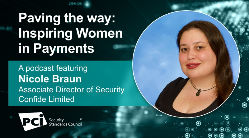 Paving the way: Inspiring Women in Payments - A podcast featuring Nicole Braun