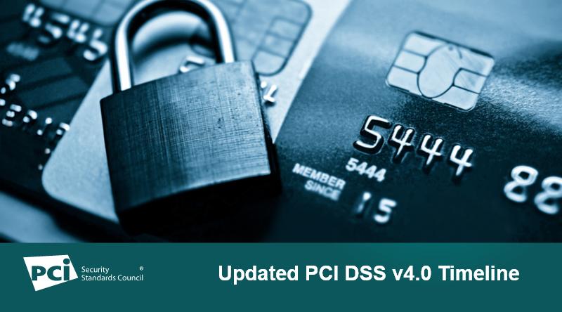 Updated PCI DSS v4.0 Timeline