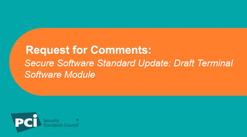 Request for Comments: Secure Software Standard Update: Draft Terminal Software Module
