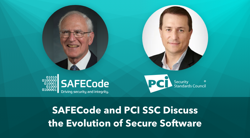 SAFECode and PCI SSC Discuss the Evolution of Secure Software
