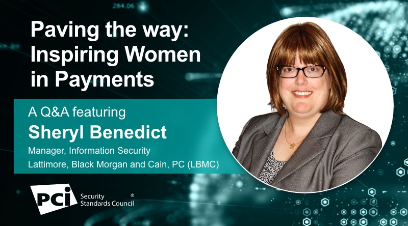 Paving the way: Inspiring Women in Payments - A Q&A featuring Sheryl Benedict