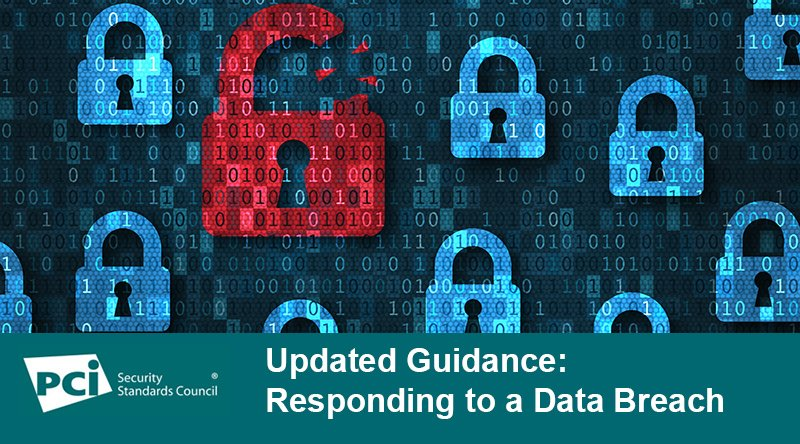 Updated Guidance: Responding to a Data Breach