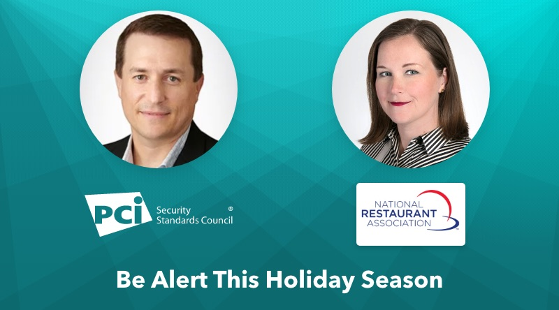 Be Alert this Holiday Season: Payment Security Tips for Businesses
