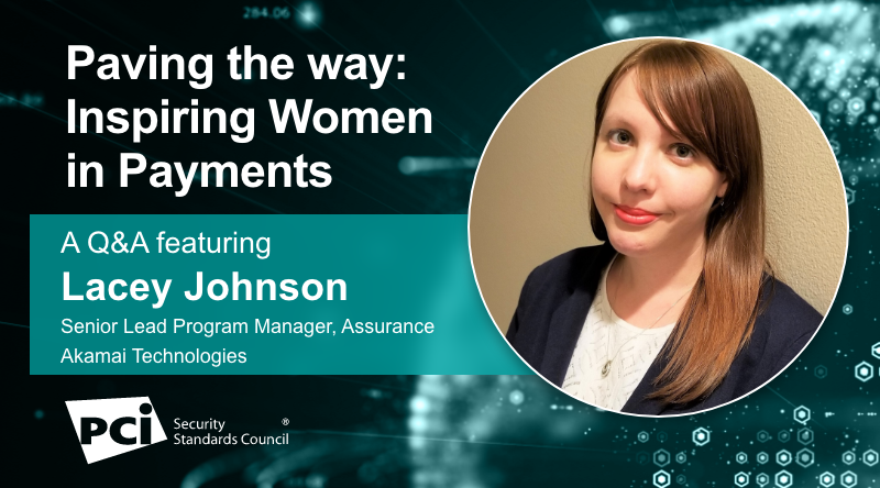 Paving the way: Inspiring Women in Payments - A Q&A featuring Lacey Johnson