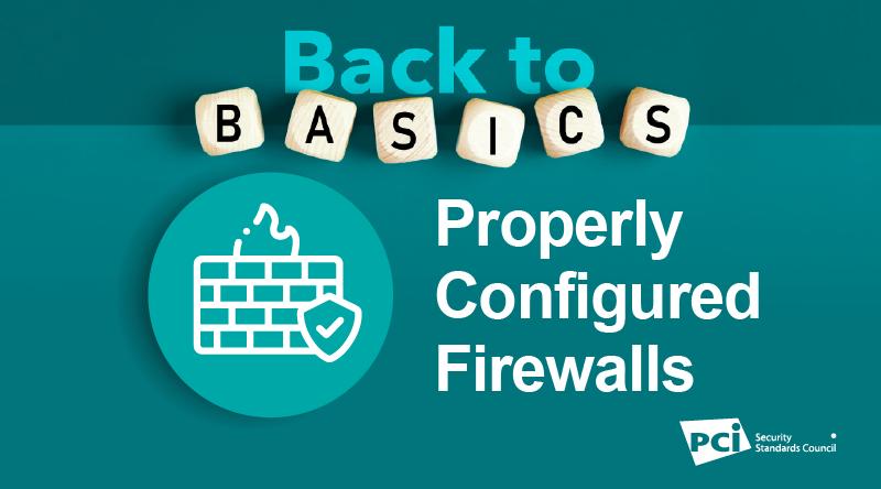 Back-to-Basics: Properly Configured Firewalls