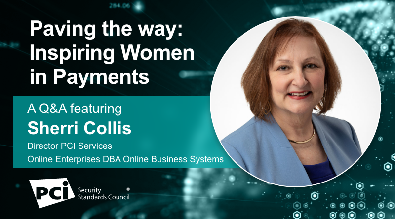 Paving the way: Inspiring Women in Payments - A Q&A featuring Sherri Collis