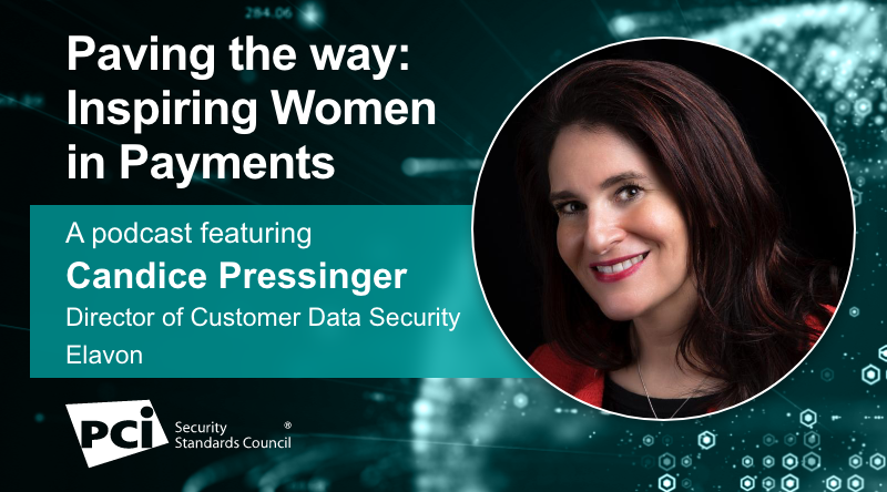 Paving the Way: Inspiring Women in Payments - A Podcast FeaturingCandice Pressinger