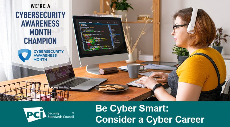 Cybersecurity Month: Consider a Cyber Career